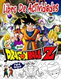 Dragon Ball Z Libro De Actividades: Dragon Ball Z 2021 Libro De Actividades Para Los Niños: Un Nuevo...