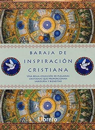 Baraja de Inspiración Cristiana. Una Bella Colección de Plegarias Cristianas que Proporcionan Sabiduría y Bienestar
