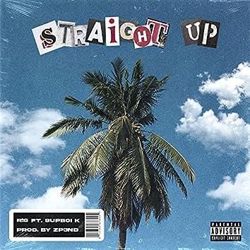 Straight Up (feat. Supboi K)