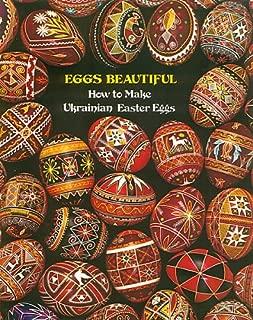 Eggs Beautiful: How to Make Ukrainian Easter Eggs