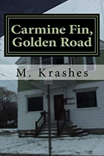 Carmine Fin, Golden Road: Poems 2014-2016