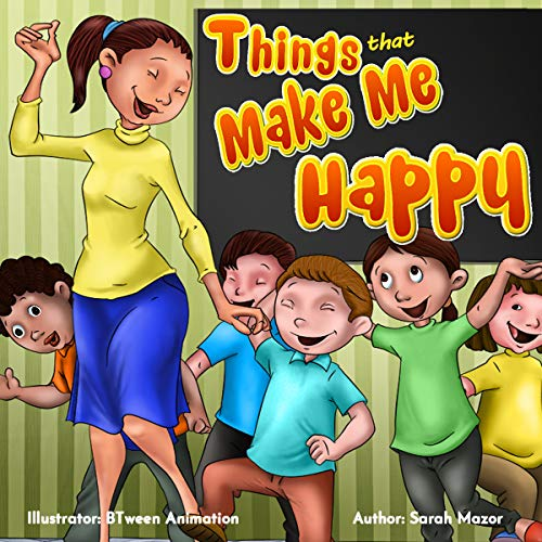『Things that Make Me Happy: Kids Picture Book Story About Feelings (Children's Bedtime Story Picture Book) (English Edition)』のトップ画像