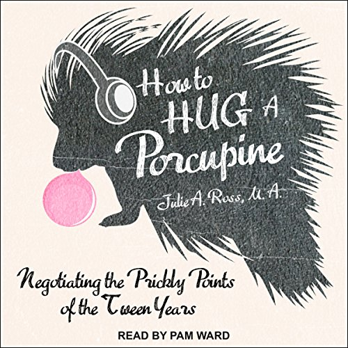 How to Hug a Porcupine audiobook cover art