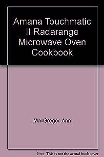 Amana Touchmatic II Radarange Microwave Oven Cookbook
