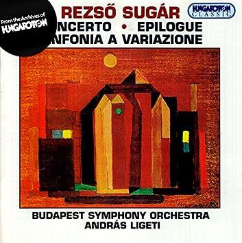 Sugar, R.: Concerto in Memoriam Bela Bartok / Sinfonia A Variazione / Epilogus