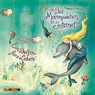 Ein Delfin für's Leben (Das Meermädchen-Internat 3) Titelbild