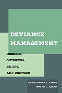 Deviance Management: Insiders, Outsiders, Hiders, and Drifters