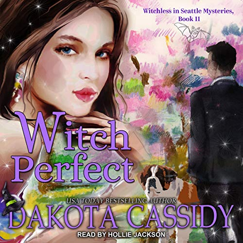 Witch Perfect Audiobook By Dakota Cassidy cover art