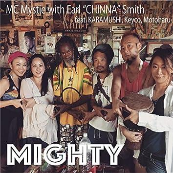 MIGHTY (feat. Earl CHINNA Smith, KARAMUSHI, KEYCO & MOTOHARU)