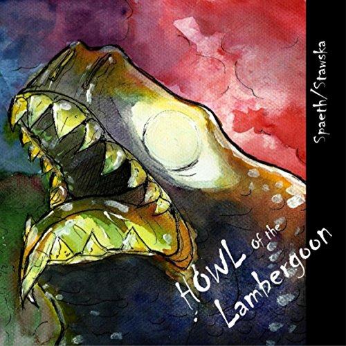 Howl of the Lambergoon audiobook cover art
