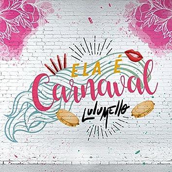 Ela É Carnaval - Single