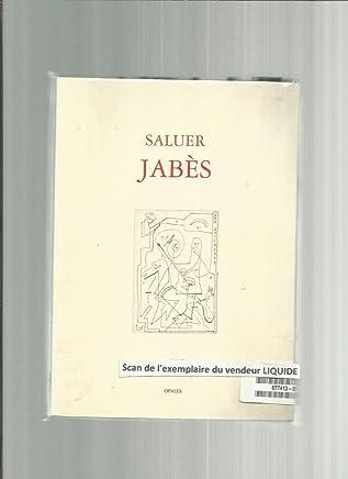 Saluer Jabès : Les suites du livre