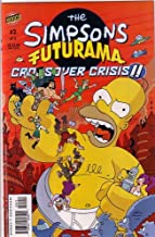 THE SIMPSONS FUTURAMA CROSSOVER CRISIS II, No. 2 OF 2 (COMIC BOOK)