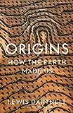 Origins: How the Earth Shaped Human History