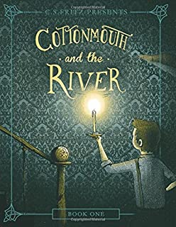 Cottonmouth and the River (Cottonmouth Series)