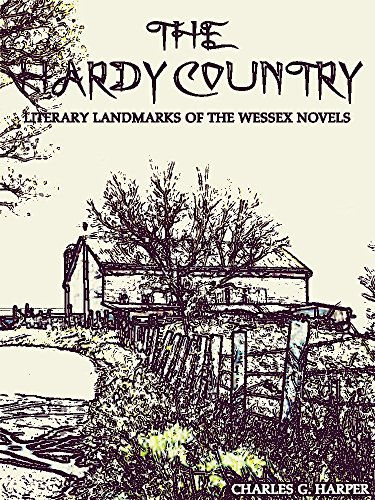 The Hardy Country: Literary landmarks of the Wessex Novels (Illustrations) (Interesting Ebooks) (English Edition)