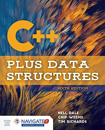 Compare Textbook Prices for C++ Plus Data Structures 6 Edition ISBN 9781284089189 by Dale, Nell,Weems, Chip,Richards, Tim