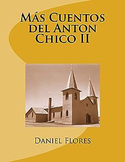 Más Cuentos del Anton Chico II