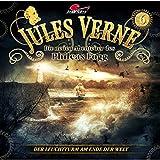 Jules Verne - Die neuen Abenteuer des Phileas Fogg: Folge 06: Der Leuchtturm am Ende der Welt