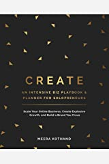 CREATE An Intensive Biz Playbook & Planner: Scale Your Online Business, Create Explosive Growth and Build a Brand You Crave Paperback