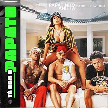 Tá com o Papato (feat. BIN)