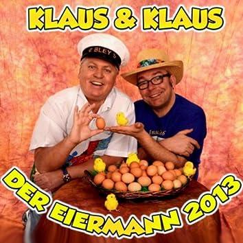 Der Eiermann 2013