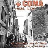 En Aranjuez Con Tu Amor (feat. LTG) [Tell Me the Way to Your Heart]