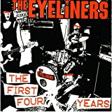 The First Four Years by The Eyeliners
