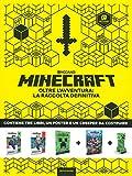 Minecraft oltre l'avventura: la raccolta definitiva. Con gadget. Con Poster