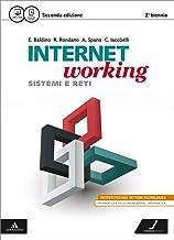 Scaricare Libri Internetworking. Vol. unico. Per le Scuole superiori. Con e-book. Con espansione online PDF