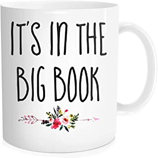 Hasdon-Hill Funny It's In The Big Book Mug, Best Friend Of Bill W, Alcoholics Anonymous Recovery Coffee Cup, Sponsor Christmas Gift From Dad Mom Brother Sister Aunt Grandma Grandpa Uncle, 11 Oz White