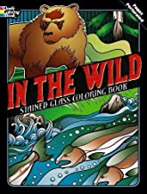 In the Wild Stained Glass Coloring Book