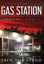 Tales from the Gas Station: Volume Three (3)