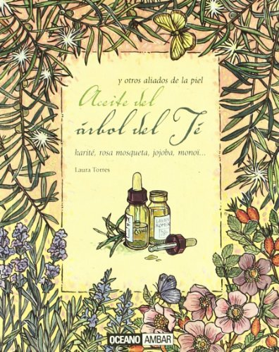 El aceite del árbol del Té (Salud y vida natural)