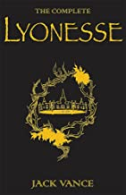 The Complete Lyonesse: Suldrun's Garden, The Green Pearl, Madouc (Gollancz Black Books)
