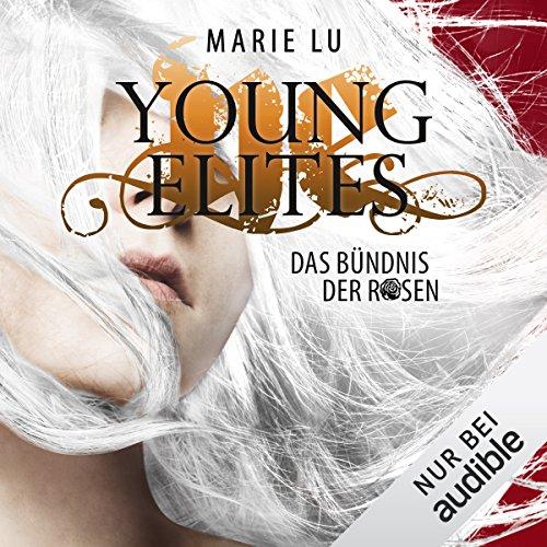 Das Bündnis der Rosen (Young Elites 2) cover art