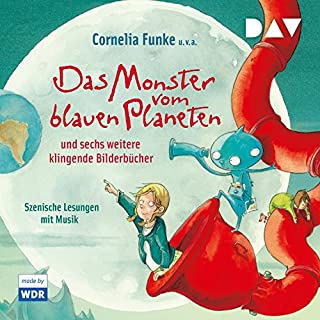 Das Monster vom blauen Planeten und sechs weitere klingende Bilderbücher                   Autor:                                                                                                                                 Cornelia Funke,                                                                                        Paul Maar,                                                                                        Kerstin Schoene,                   und andere                          Sprecher:                                                                                                                                 Helge Fedder                      Spieldauer: 43 Min.     1 Bewertung     Gesamt 5,0