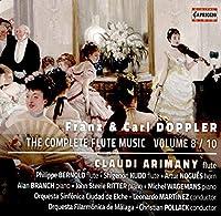 Franz & Carl Doppler: The Complete Flute Music VOlume 8 / 10