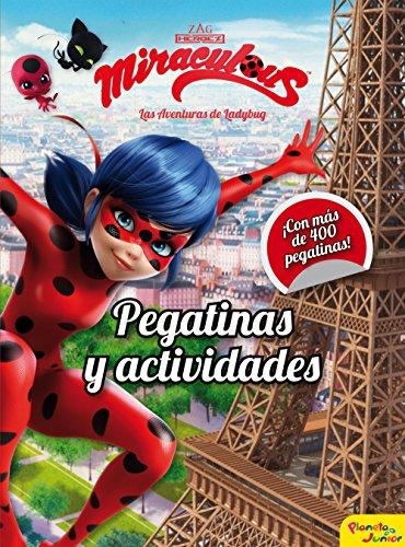 Miraculous. Las aventuras de Ladybug. Pegatinas y actividades