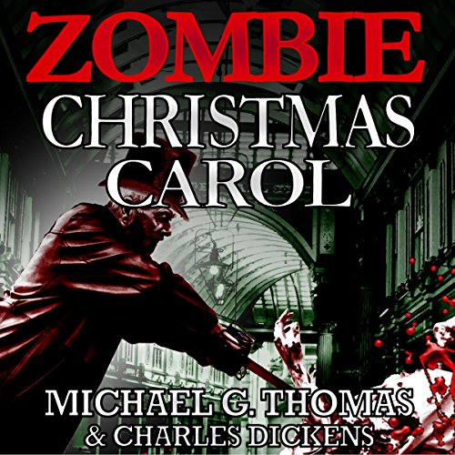 A Zombie Christmas Carol audiobook cover art