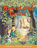 HANSEL AND GRETEL                PGYR3M (Penguin Young Readers, Level 3)