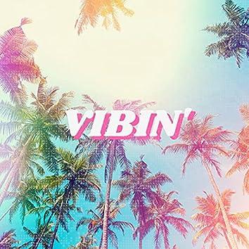 Vibin'