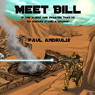 Meet Bill                   By:                                                                                                                                 Paul Andrulis                               Narrated by:                                                                                                                                 Roberto Scarlato                      Length: 1 hr and 38 mins     9 ratings     Overall 4.1