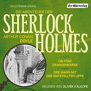 Die fünf Orangenkerne / Der Mann mit der entstellten Lippe (Die Abenteuer des Sherlock Holmes) Titelbild