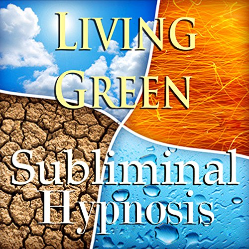 Living Green Subliminal Affirmations cover art