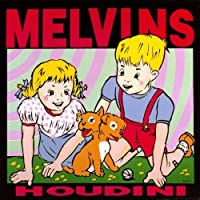 Houdini by MELVINS (2014-09-04)