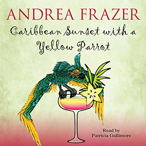 Caribbean Sunset with a Yellow Parrot audiobook cover art