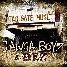 Tailgate Music by Jawga Boyz & Dez (2014-05-04)
