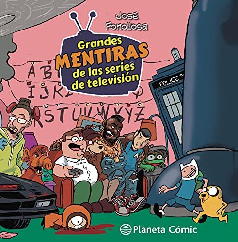 Grandes mentiras de las series de televisión (Biblioteca Planeta) (Spanish Edition)
