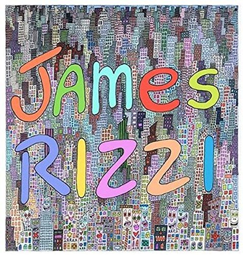 James Rizzi: Artwork 1993-2006